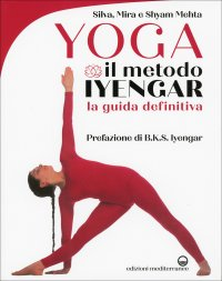 Yoga: Il Metodo Iyengar