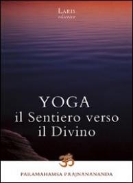 Yoga - Il Sentiero Verso il Divino