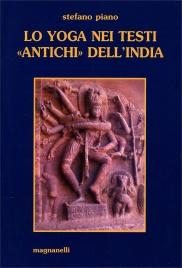 Lo Yoga nei Testi Antichi dell'India