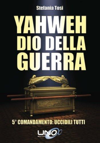 Yahweh - Dio della Guerra (eBook)