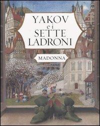 Yakov e i Sette Ladroni