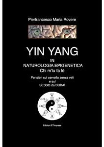 YIN e YANG in Naturologia Epigenetica (eBook)