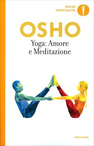 Yoga, Amore e Meditazione