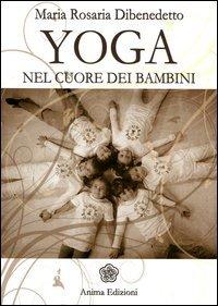 Yoga - Nel Cuore dei Bambini