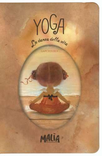Yoga - La Danza della Vita