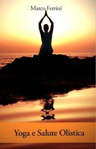 Yoga e Salute Olistica (eBook)
