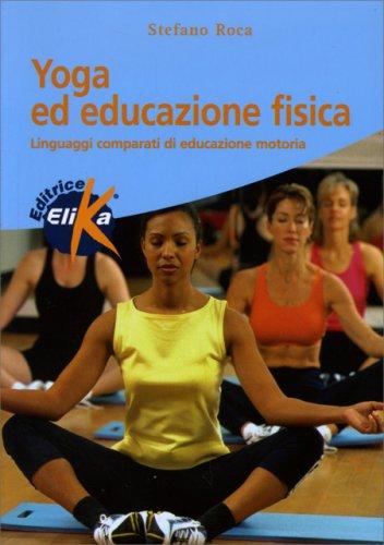 Yoga ed Educazione Fisica