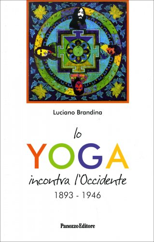 Lo Yoga Incontra l'Occidente 1893/1946