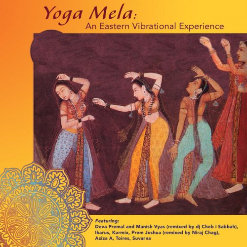 Yoga Mela - An Eastern Vibrational Experience