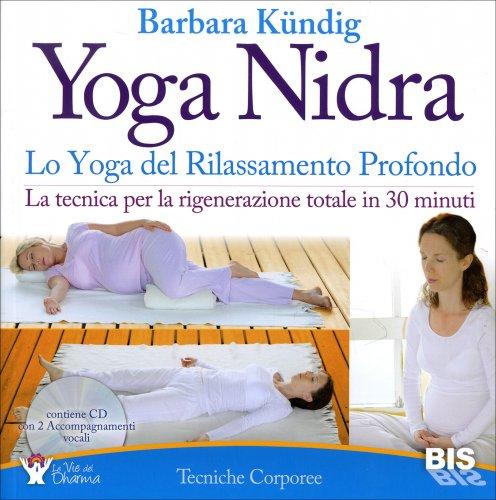 Yoga Nidra - Lo Yoga del Rilassamento Profondo - (Libro + CD)