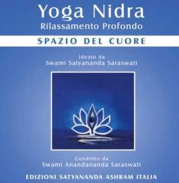 Yoga Nidra - Spazio del Cuore