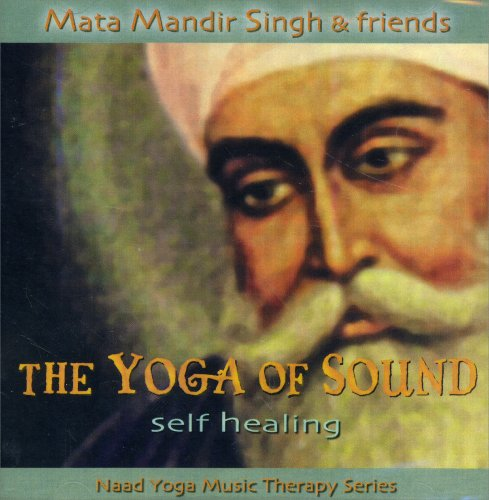 Self Healing - The Yoga of Sound