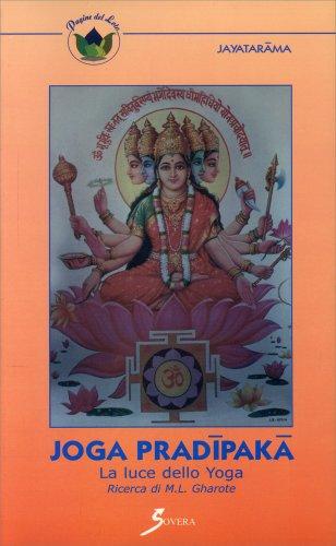 Joga Pradipaka. La Luce dello Yoga