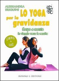 Lo Yoga per la Gravidanza (Videocorso in DVD)