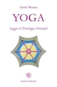 Yoga: Saggio di Psicologia Orientale (eBook)
