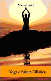 Yoga e Salute Olistica