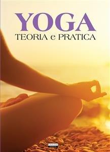 Yoga: Teoria e Pratica (eBook)