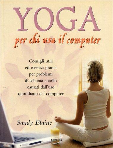 Yoga per chi Usa il Computer