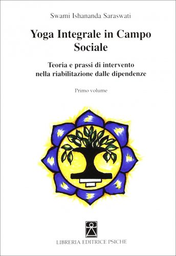 Yoga Integrale in Campo Sociale - Vol.1