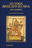 Lo Yoga Rivelato da Shiva