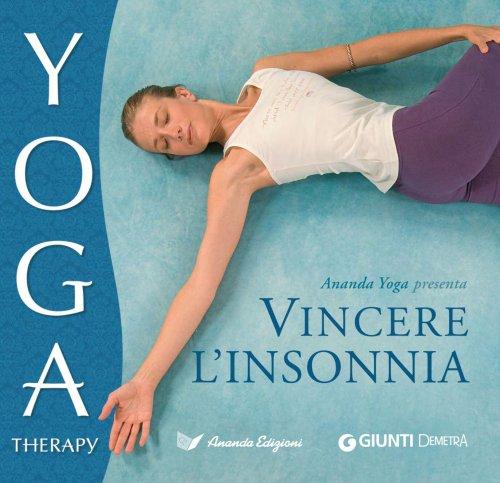 Vincere l'Insonnia - Yoga Therapy