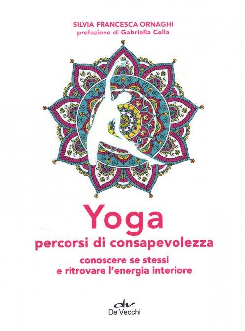 Yoga percorsi di consapevolezza di S.F.Ornaghi