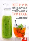 Zuppe, Minestre, Vellutate Detox