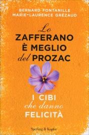 Lo Zafferano è Meglio del Prozac