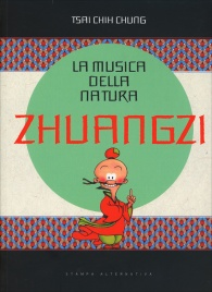 La Musica della Natura - Zhuangzi