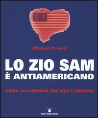 Lo zio Sam è antiamericano