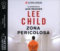 Zona Pericolosa - Audiolibro 2 CD Mp3