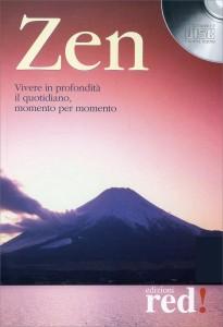 ZEN (CD DI MUSICA) Vivere in profondità il quotidiano, momento per momento
