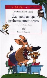 Zannalunga Orchetto Smemorato