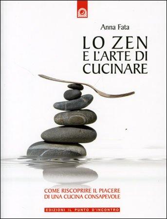 Lo Zen e l'Arte di Cucinare