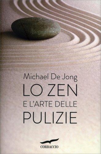 Lo Zen e l'Arte delle Pulizie