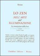 Lo Zen nell'Arte dell'Illuminazione