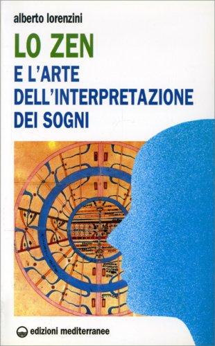 Lo Zen e l'Arte dell'Interpretazione dei Sogni