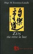 Zen, Via Verso la Luce