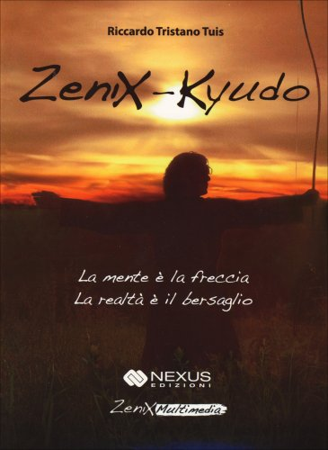 Zenix - Kyudo DVD