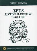 Zeus - Alceo e il Destino degli Dei