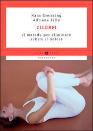 Zilgrei - Il Metodo per Eliminare Subito il Dolore