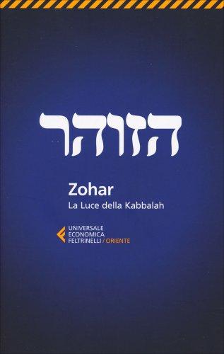 Zohar - La Luce della Kabbalah