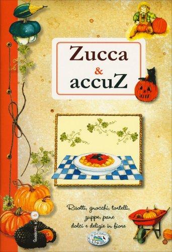 Zucca e Accuz