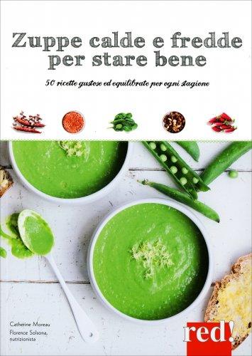 Zuppe Calde e Fredde per Stare Bene