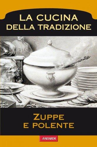 Zuppe e Polente (eBook)