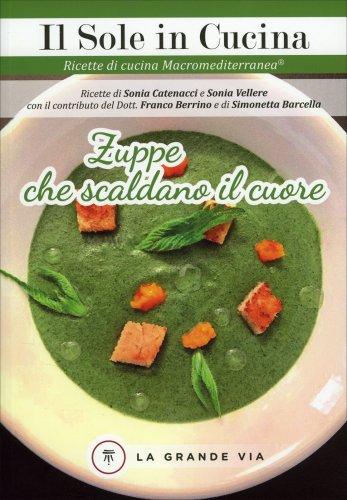 Zuppe che Scaldano il Cuore