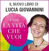 Crea la vita che vuoi - Giovannini