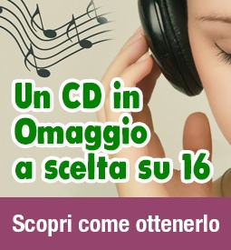 Un CD in regalo a scelta su 16