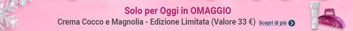 Solo per oggi in Omaggio l'esclusiva Crema Cocco e Magnolia! (Valore 33€)