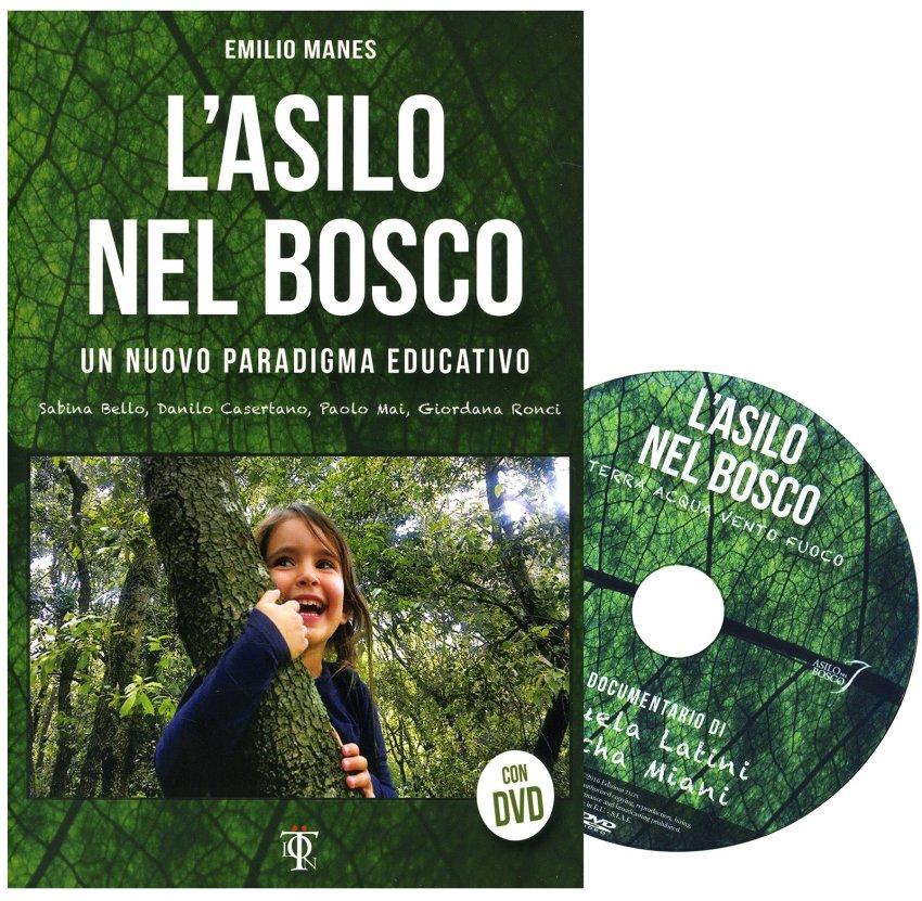 L'Asilo nel Bosco - Con DVD Allegato